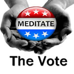 Meditate the Vote